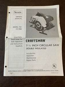 Sears Craftsman 7 1  4 Inch Circular Saw Double Insulated