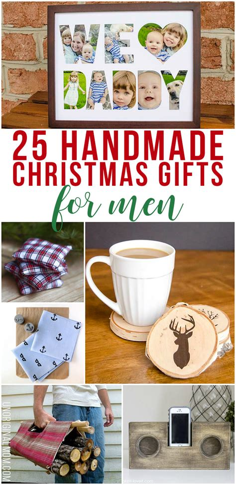 handmade christmas gifts  men unoriginal mom