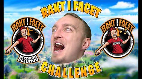 RAKT I FACET CHALLENGE - YouTube
