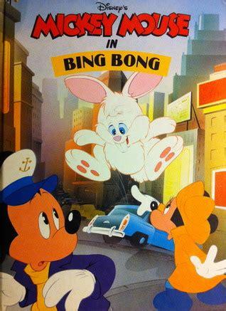 disneys mickey mouse  bing bong  lee nordling