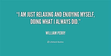 Relax Quotes. Quotesgram