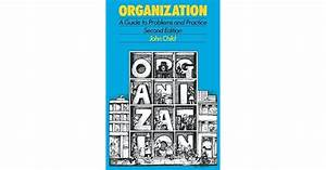 Organization  A Guide To Problems And Practice By John Child