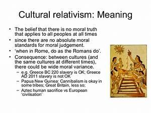 Cultural and Re... Cultural Relativism