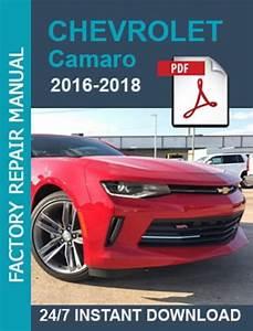 Chevrolet Camaro 2016 2017 2018 Workshop Service Manual
