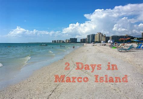 Family Getaway: Two Days in Marco Island, FL