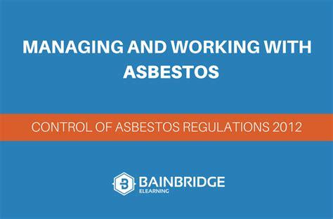 control  asbestos regulations  explained