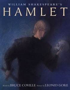 William Shakespeare's: Hamlet by Bruce Coville