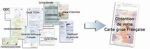 Combien De Temps Pour Refaire Une Carte Grise : carte grise fran aise d 39 un v hicule tranger ~ Maxctalentgroup.com Avis de Voitures