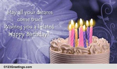 belated happy birthday  belated birthday wishes ecards