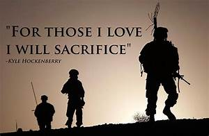 """For Those I Love, I will Sacrifice"" (Memorial Day 2014 ..."