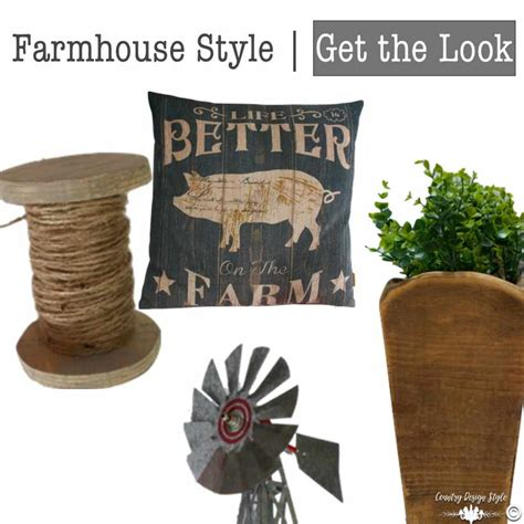 Get Look Farmhouse Style get the farmhouse style country design style