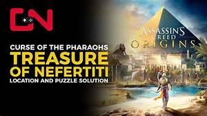AC Origins Treasure of Nefertiti Location & Riddle ...