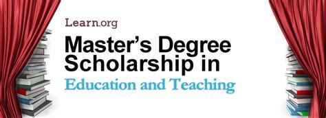 education  teaching masters degree scholarship