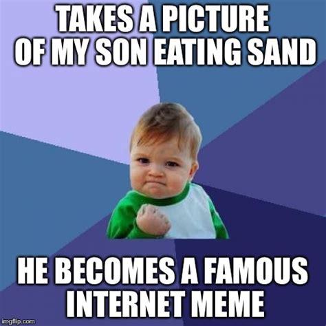 My Son Meme - success kid meme imgflip