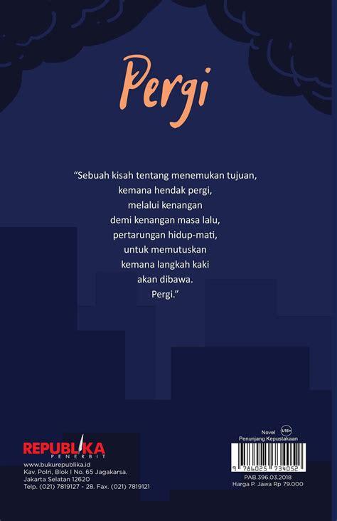 Buku PERGI [TERE LIYE] - Tere Liye | Mizanstore