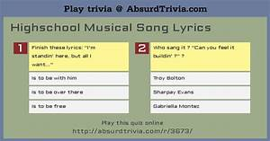 Trivia Quiz : Highschool Musical Song Lyrics