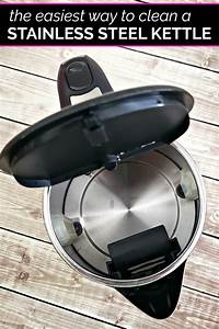 The Easiest Way To Clean A Stainless Steel Tea Kettle