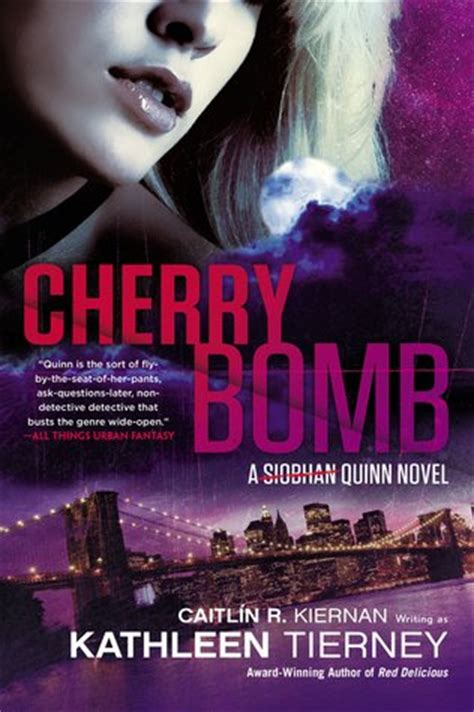 cherry bomb siobhan quinn   kathleen tierney reviews discussion bookclubs lists