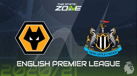 2020-21 Premier League – Wolves vs Newcastle Preview ...