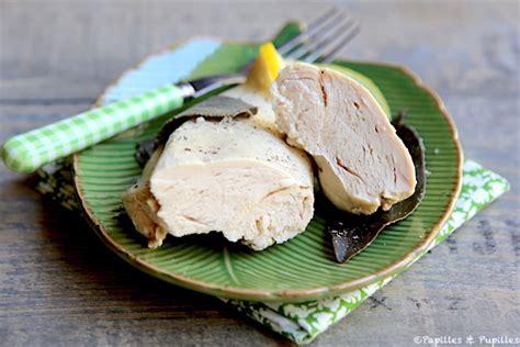 cuisiner des blancs de poulet moelleux blancs de poulets moelleux pochés
