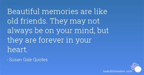 beautiful memories    friends