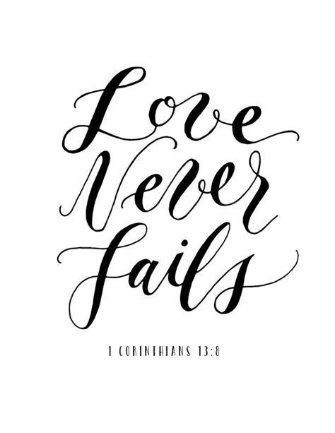 Love Never Fails | wesbsite photos | Bible verse calligraphy, Short bible verses, Calligraphy quotes
