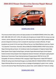 2006 2012 Nissan Grand Livina Service Repair By