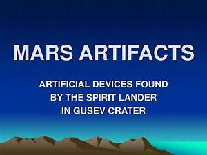 PPT - MARS ARTIFACTS PowerPoint Presentation - ID:6447088