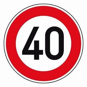6 Km H Schild : geschwindigkeitsszeichen tempo limit 40 km h schild ~ Jslefanu.com Haus und Dekorationen