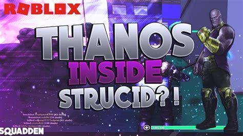 playing  thanos   strucid  strucid
