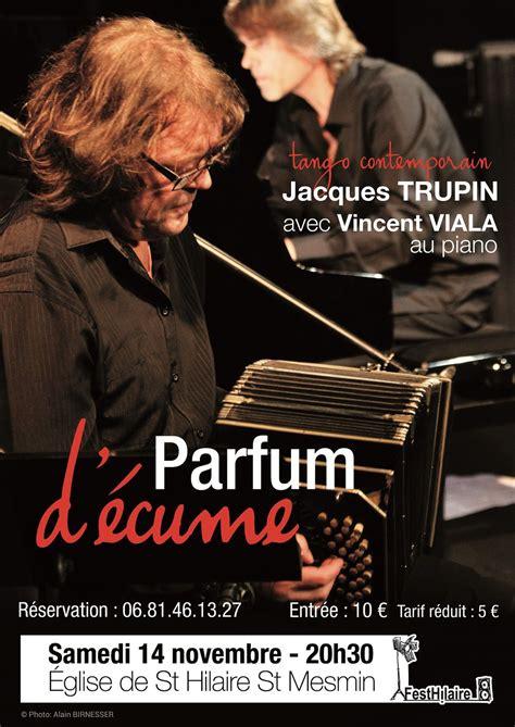 Jacques TRUPIN et Vincent VIALA : CONCERT - Le blog de ...