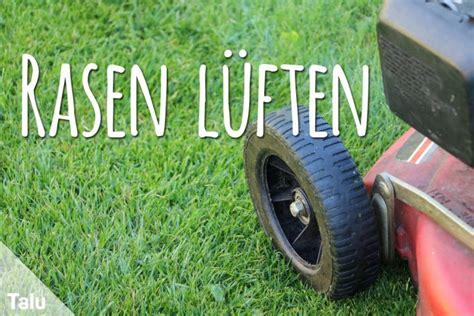 Wie Oft Rasen Lüften by Rasen L 252 Ften Anleitung Hinweise Zu Ger 228 Ten Zeitpunkt