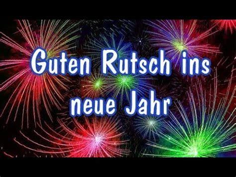 guten rutsch ins neue jahr happy  year youtube