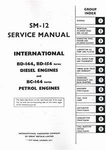 International Bd144  U0026 Bd154 Diesel  U0026 Bc144 Petrol Engine