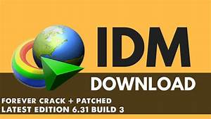 Idm Download Manager Free Download Full Version With Crack 2018