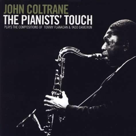 John Coltrane  The Pianist's Touch  Blue Sounds