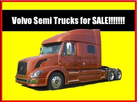 volvo semi truck for sale by volvo semi trucks for sale youtube
