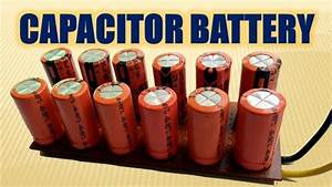 How To Use Capacitor As A Battery