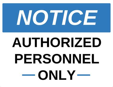 notice authorized personnel  label templates