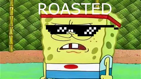 Spongebob Roast Compilation!? Must Watch