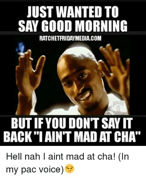 I Aint Mad Meme - i aint mad at cha meme 28 images i aint even mad the goat hair cut as a black man is the