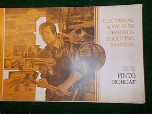 1979 Ford Pinto Mercury Bobcat Electrical Wiring Diagram