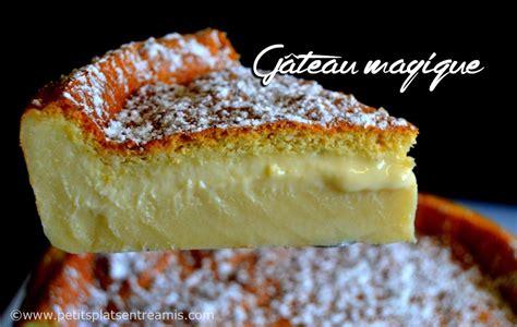 idee dessert entre amis g 226 teau magique la recette petits plats entre amis