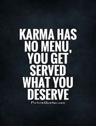 Best Karma Quotes Ideas And Images On Bing Find What Youll Love