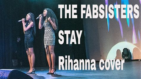 Stay Rihanna Search: The Fabsisters (Cover Of Rihanna)