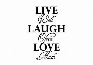 Live Laugh Often Love Much : live laugh love quotes quotesgram ~ Markanthonyermac.com Haus und Dekorationen