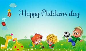 Children's Day 2017 Wishes In Hindi: Best WhatsApp ...