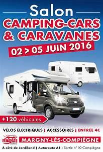 Salon Camping Car Paris 2016 : salon camping cars et caravanes de margny l s compi gne ~ Medecine-chirurgie-esthetiques.com Avis de Voitures