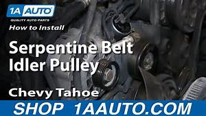 How To Install Replace Serpentine Belt Idler Pulley 1996