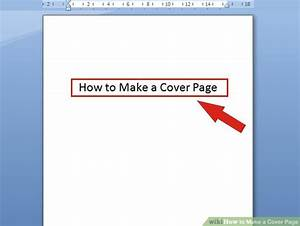 6 ways to make a cover page wikihow With cover page creator